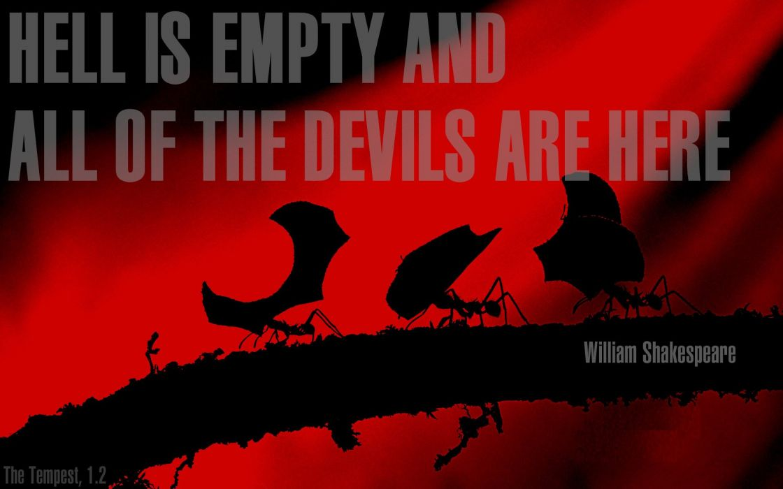 ants Hell The Devils William Shakespeare poetry wallpaper