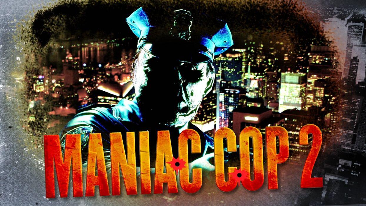 MANIAC COP action crime horror dark movie film (4) wallpaper