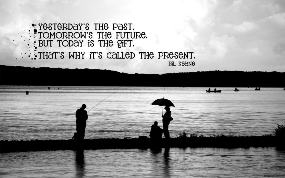 quotes silhouettes grayscale fishing lakes motivation wallpaper