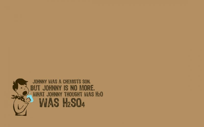 water science son poem chemist acid H2SO4 (Chemical) wallpaper