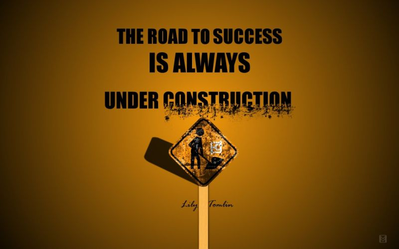 text signs quotes typography Lily Tomlin roads success wallpaper