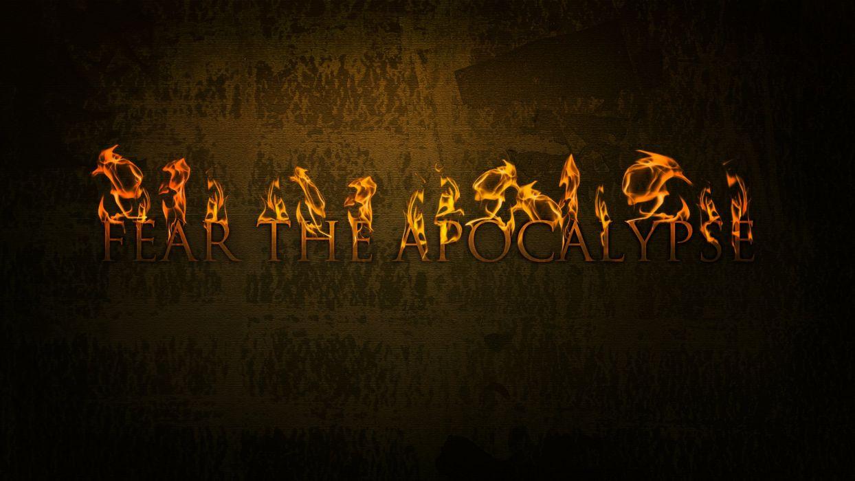 fire fearful apocalypse wallpaper