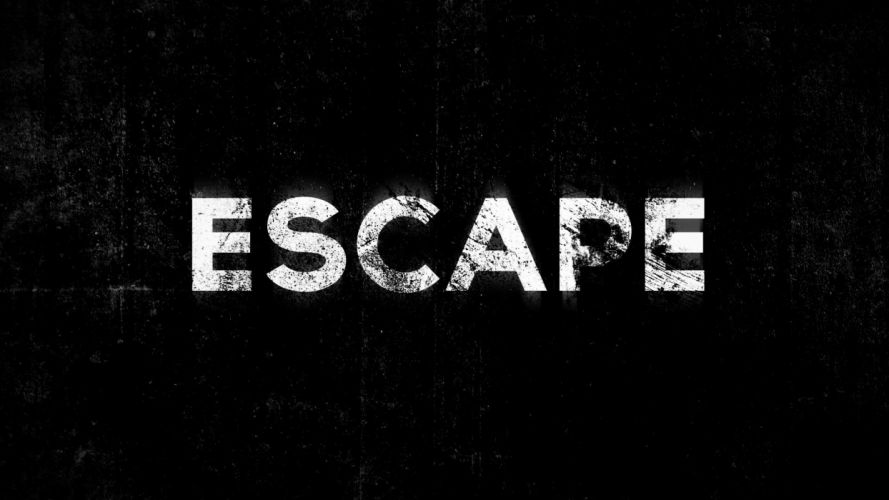 grunge typography escape black background wallpaper
