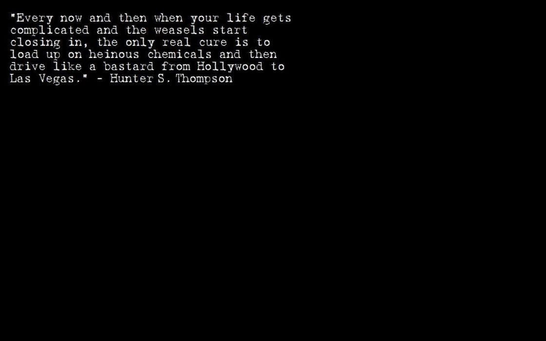 Minimalistic Text Quotes Hunter S Thompson Black Background