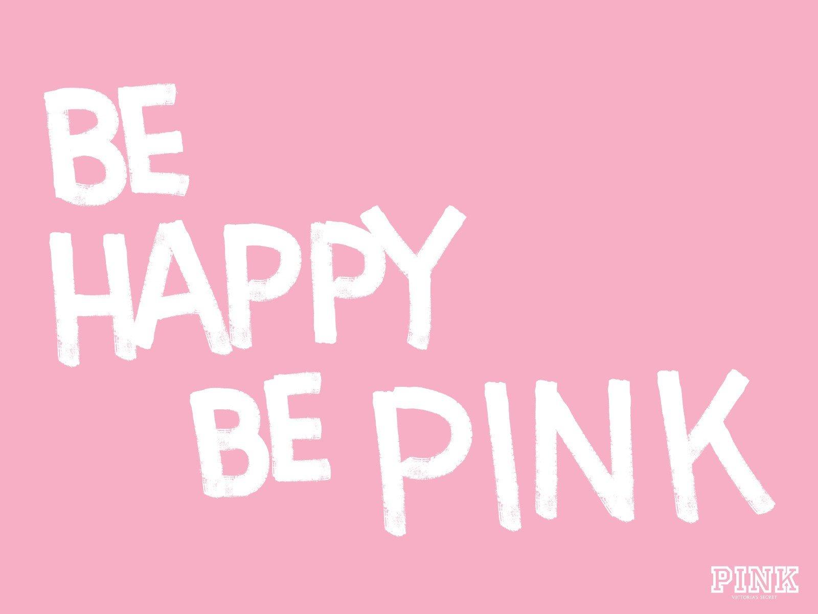 Pink happy victorias secret be happy wallpaper  1600x1200  301836  WallpaperUP