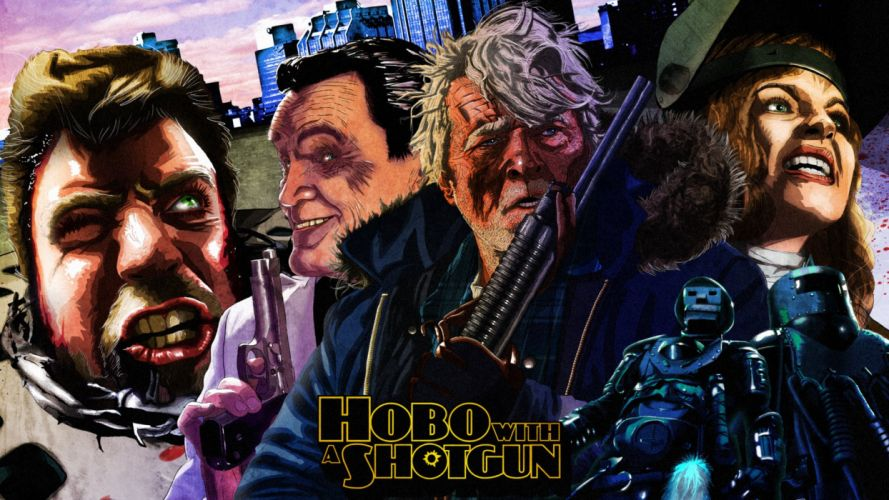 HOBO WITH A SHOTGUN action comedy thriller poster wallpaper