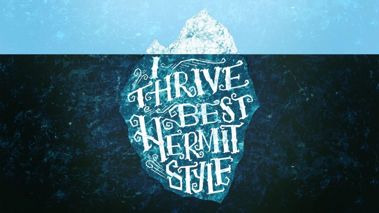 ocean text typography icebergs artwork wallpaper
