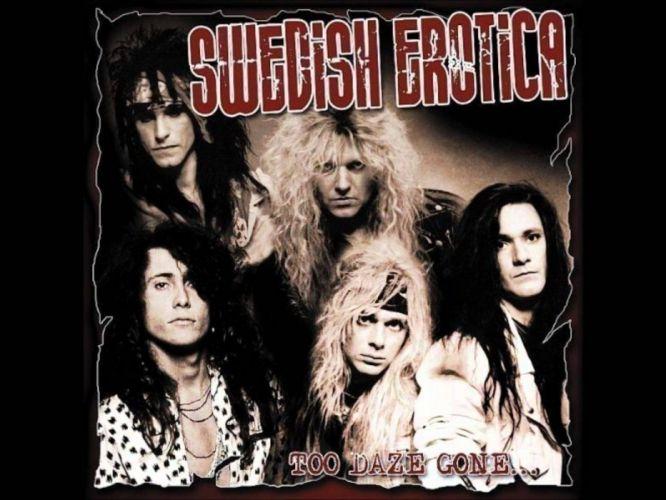 SWEDISH EROTICA hair metal heavy poster wallpaper