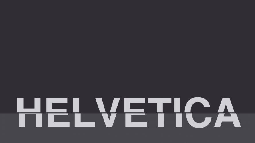text helvetica font typefaces wallpaper