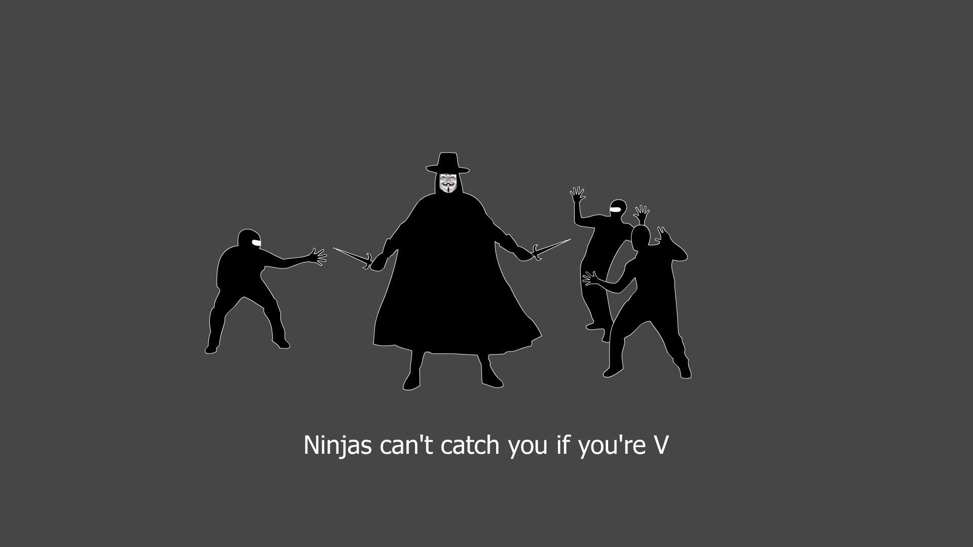 Minimalistic Ninjas Cant Catch You If V For Vendetta Wallpaper