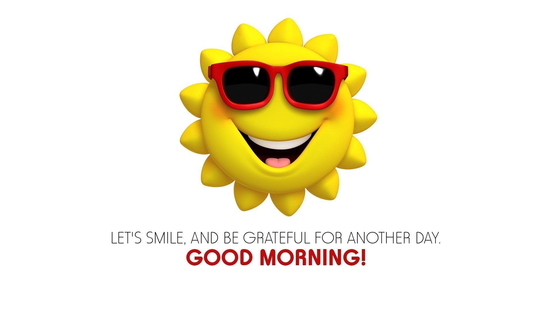 Humor Funny Motivational Good Morning Summer Smiley Wallpaper