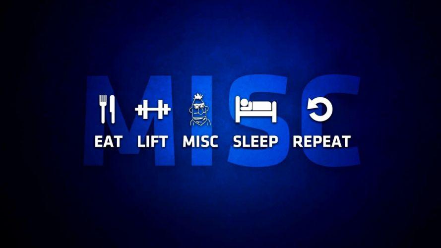 eat lift misc sleep repeat wallpaper