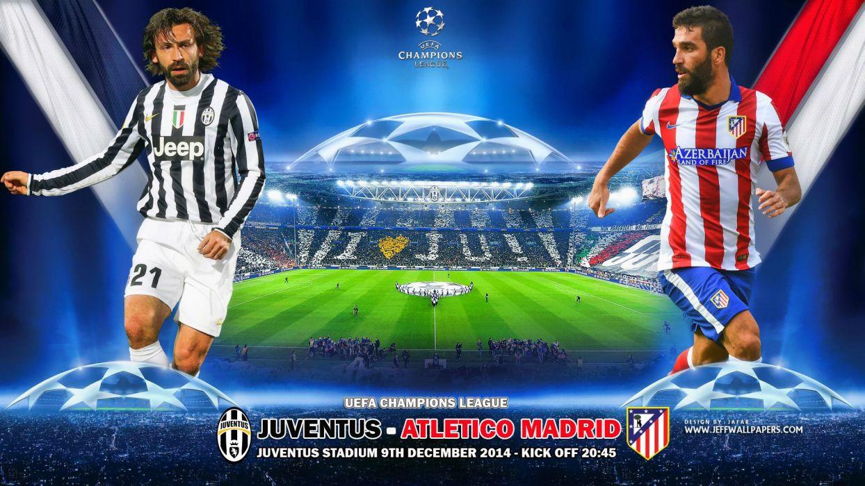 Juventus-FC-vs-Atletico-Madrid-UCL-2014-2015 wallpaper