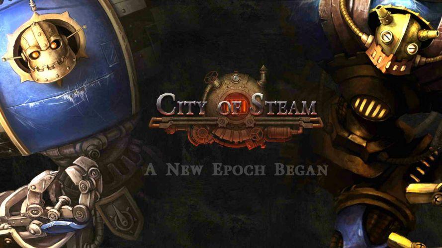CITY-OF-STEAM industrial mmo rpg fantasy arkadia adventure fighting city steam steampunk sci-fi wallpaper