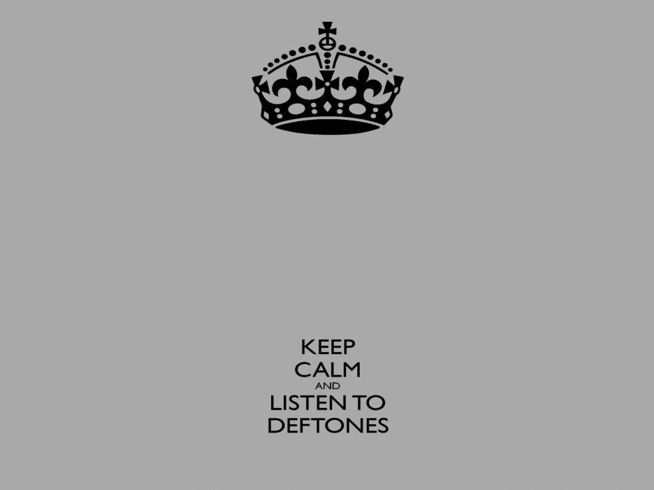 DEFTONES Alternative Metal Experimental Rock Nu Heavy Hard Keep Calm Wallpaper