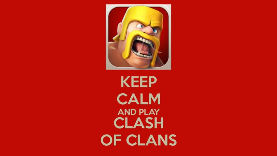 CLASH OF CLANS fantasy fighting family action adventure strategy 1clashclans warrior poster keep calm wallpaper