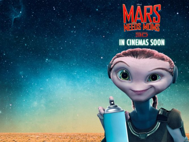 MARS NEEDS MOMS disney sci-fi adventure family action animation martian alien 1needsmom wallpaper