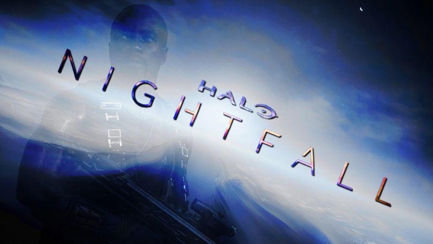 HALO NIGHTFALL sci-fi futuristic action adventure series fighting war zbox microsoft 1halonightfall poster wallpaper