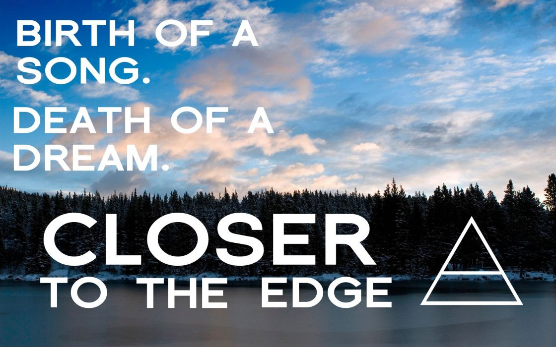 Thirty Seconds To Mars Closer to the Edge wallpaper