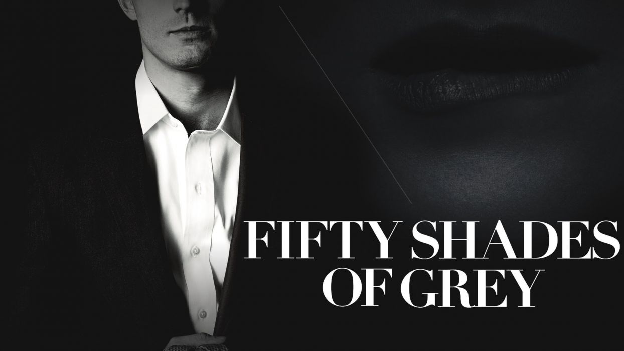 FIFTY SHADES OF GREY romance drama book love romantic fiftyshadesgrey mood poster wallpaper