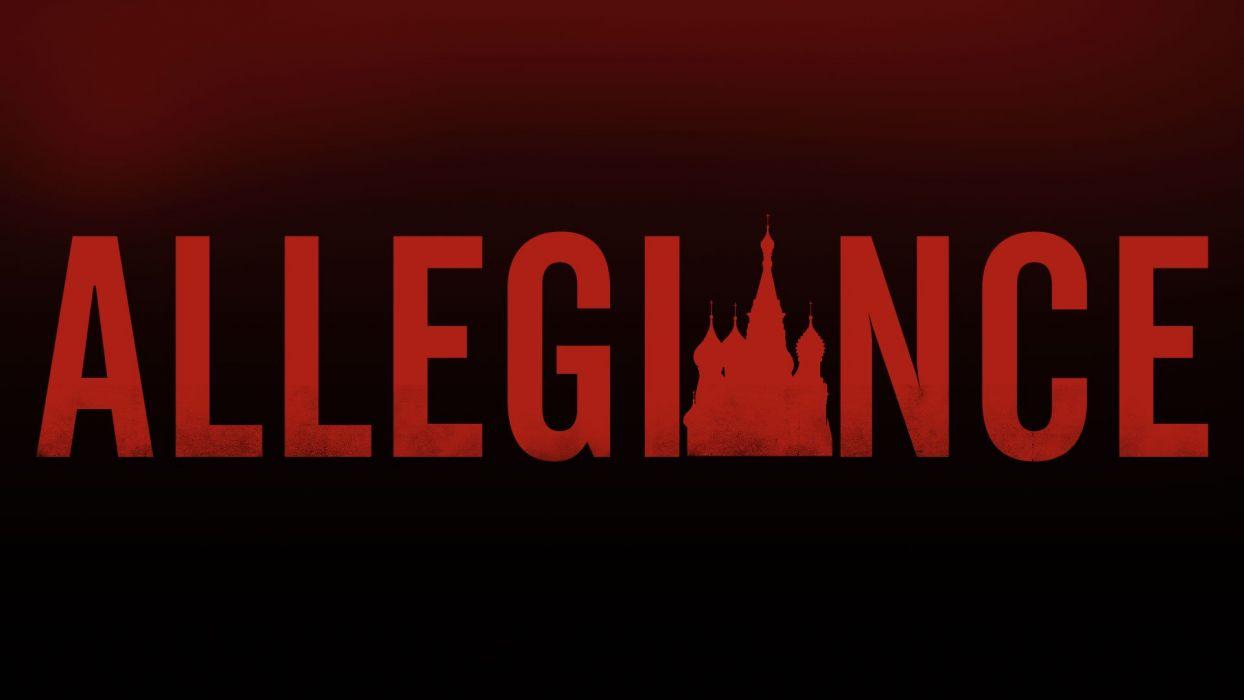ALLEGIANCE crime series spy drama thriller action poster wallpaper
