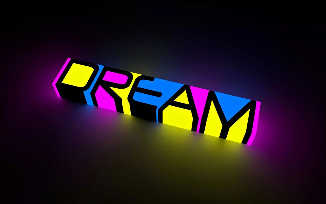 Abstract Dream Colors Neon Bright Words Letters Motivational Inspiration Text Statement Background Wallpapes Wallpaper