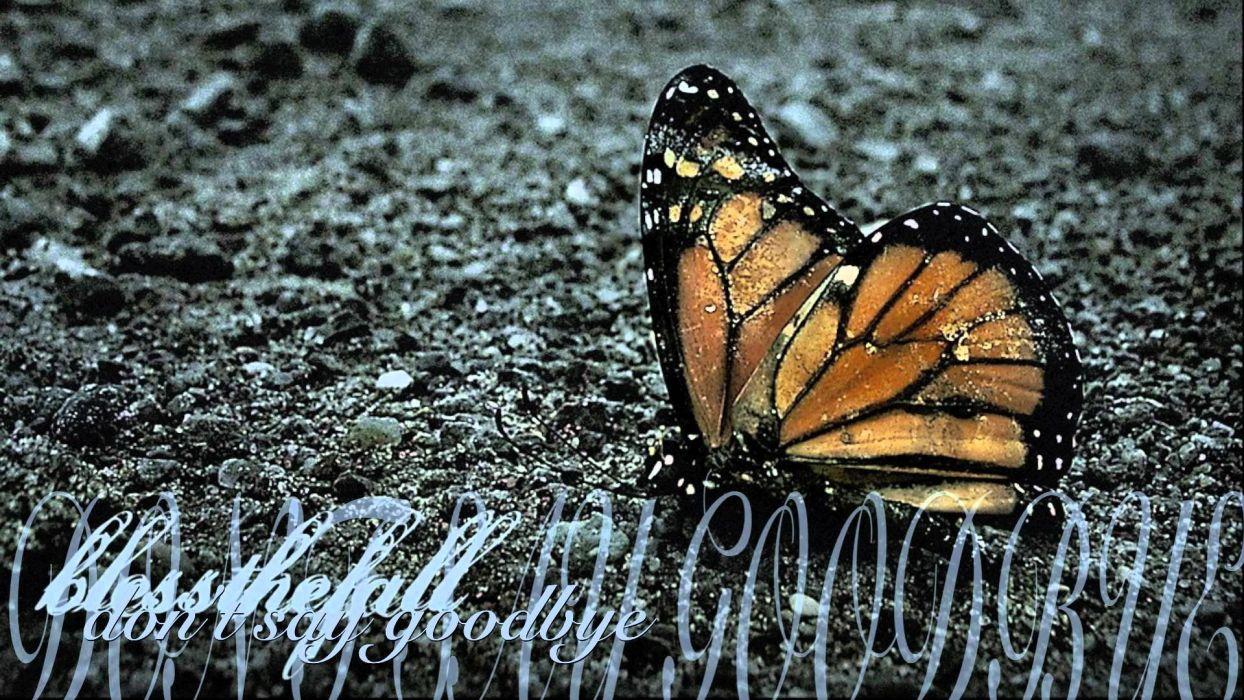 BLESSTHEFALL metalcore screamo hardcore poster mood butterfly wallpaper