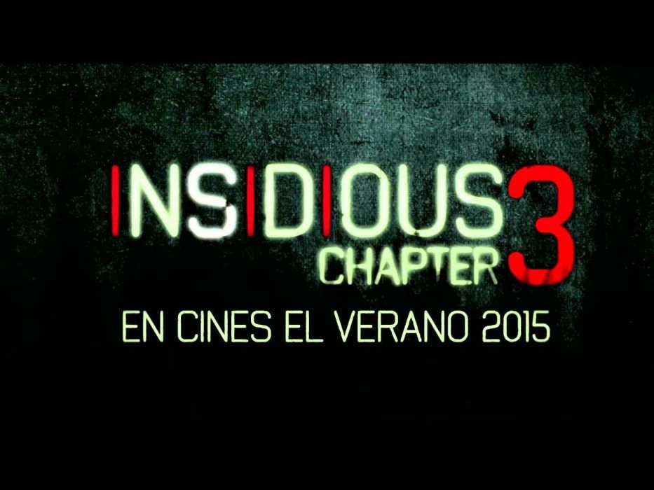 INSIDIOUS Chapter Three horror suspence supernatural dark poster d wallpaper