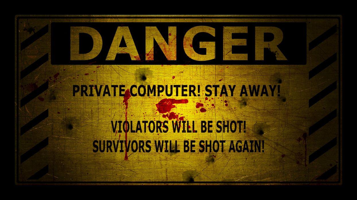 danger warning wallpaper
