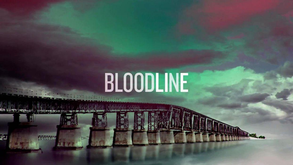 bloodline serie tv suspernse wallpaper