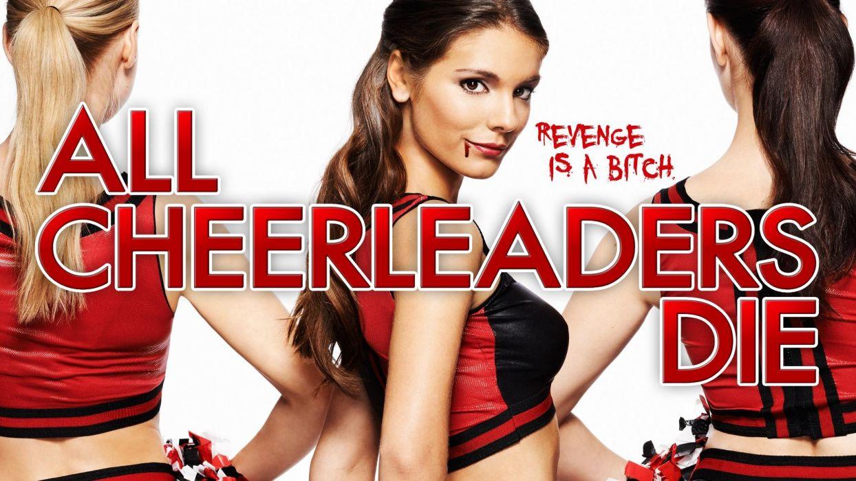 ALL CHEERLEADERS DIE horror cheerleader sports dark sexy babe girl poster movie film 1acd poster wallpaper