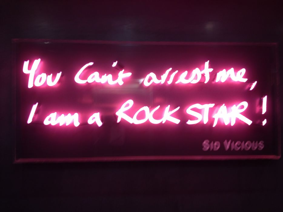 NEON SIGN architecture quote typography text sid vicious punk rock roll hard wallpaper