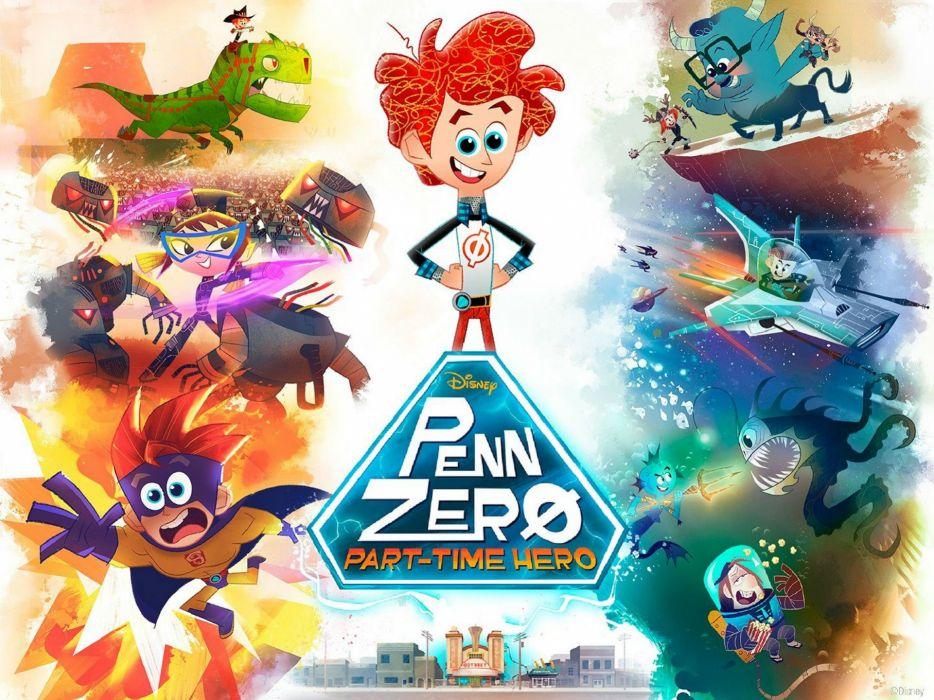 PENN ZERO Part Time Hero disney animation cartoon 1pzpth adventure comedy family poster wallpaper