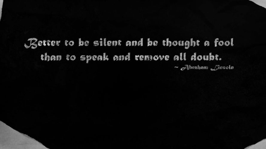 Abraham Lincoln BW Fool Black Quotes Worded wallpaper