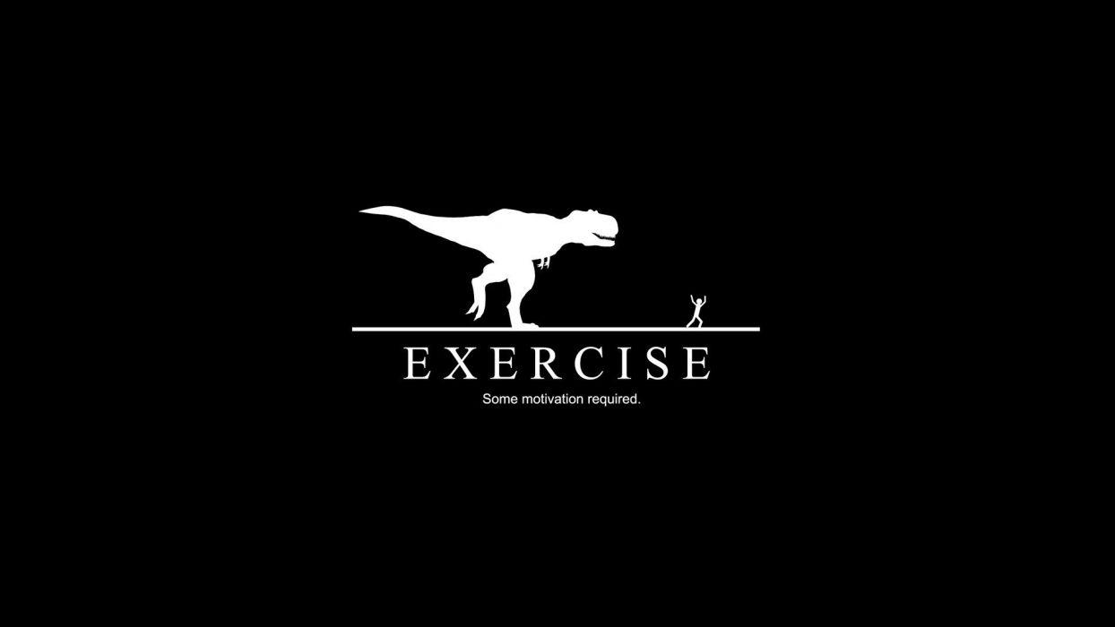 Excersie Some Motivation Required T-Rex Dinosaur Chasing Man Desktop Wallpaper wallpaper