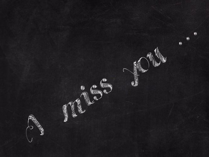 I-miss-you-written-on-black-board wallpaper