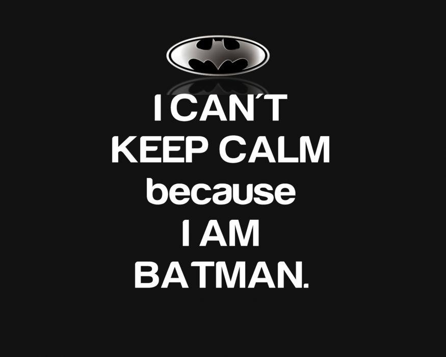 Batman: Keep Clam wallpaper