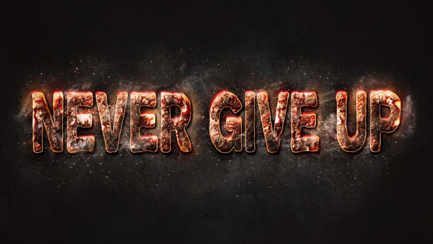 never give up abstracto texto wallpaper
